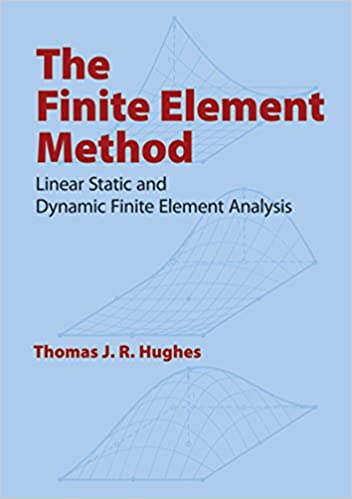 The finite element method linear static and dynamic finite element the finite element method linear static and dynamic finite element analysis dover civil and mechanical engineering 1 thomas j r hughes amazon fandeluxe Choice Image