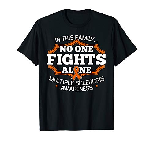In This Family No One Fights Alone Shirt MS Awareness Gift