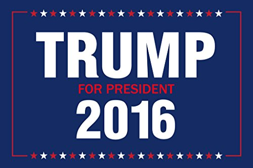 Vote Trump For President 2016 Presidential Election Poster 18x12