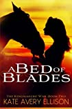 A Bed of Blades: 2