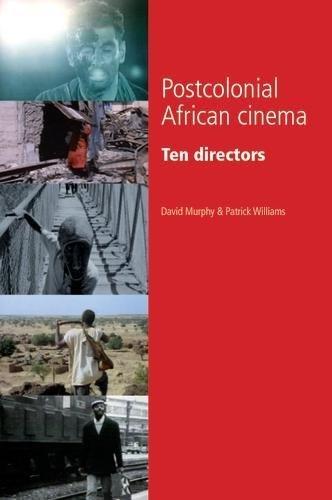 Download Postcolonial African cinema: Ten directors PDF