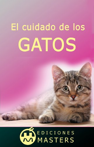 El cuidado de los gatos (Spanish Edition) Kindle Edition