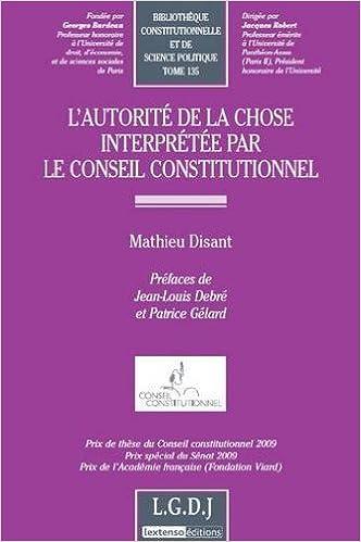 Lire L'autorité de la chose interprétée par le Conseil constitutionnel pdf epub