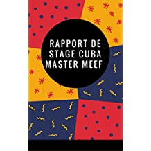 Rapport de stage Master MEEF à Cuba (French Edition)