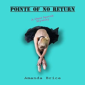 Pointe of No Return Audiobook