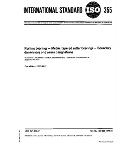 ISO 355:1977, Rolling bearings - Metric tapered roller bearings - Boundary dimensions and series designations
