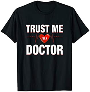 ⭐️⭐️⭐️ Trust Me I'm A Doctor , Funny Medical Doctor Day Gift Need Funny Short/Long Sleeve Shirt/Hoodie