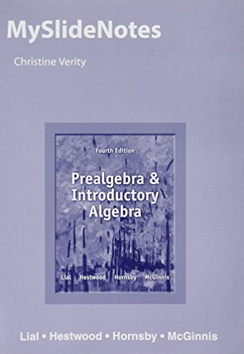 MySlideNotes for Prealgebra and Introductory Algebra