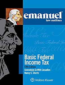 Emanuel Law Outlines for Basic Federal Income Tax (Emanuel Law Outlines Series)