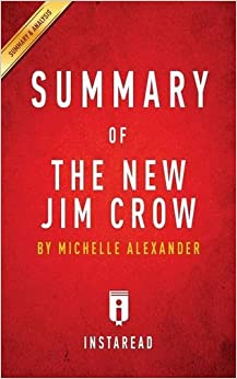 BOOK REVIEW: THE NEW JIM CROW: MASS INCARCERATION IN