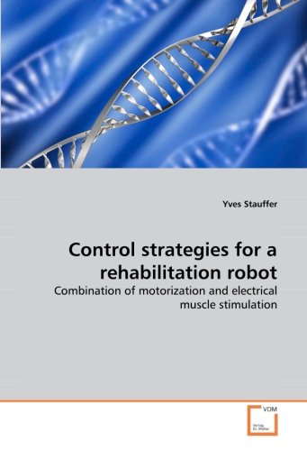 Control strategies for a rehabilitation robot: Combination of motorization and electrical muscle stimulation (Stimulation Combination)
