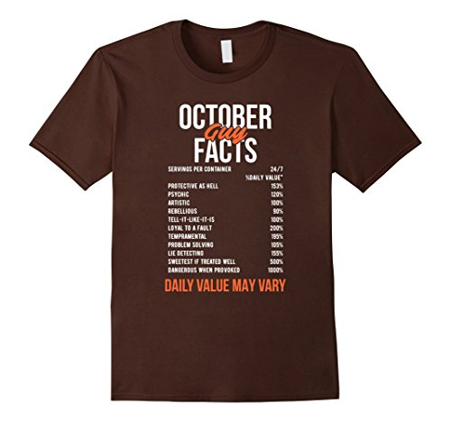 Mens October Guy Facts - Funny Birthday Gift Shirt For Guys 2XL Brown