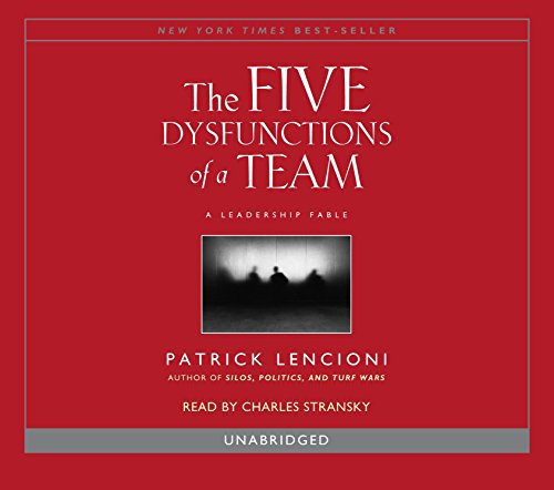 - The Five Dysfunctions of a Team: A Leadership Fable