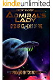 Admiral's Lady: Eyes of Ice, Heart of Fire (Spineward Sectors series Book 1)