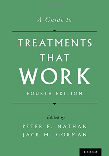 A Guide to Treatments That - Jack Gorman
