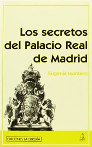 SECR.PALACIO REAL AVAPIES LIBRERI: EUGENIA MONTERO: 9788498730364: Amazon.com: Books