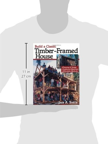 Build a Classic Timber-Framed House: Planning & Design/Traditional ...