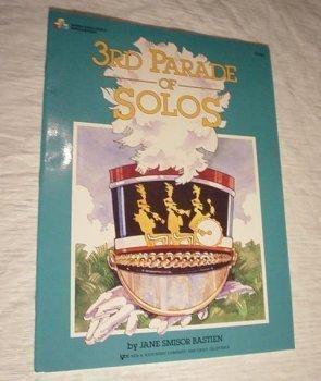 KJOS wp244 3rd Parade of Solos Wp244 (Bastien Piano Basics)