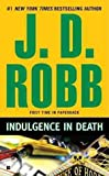Indulgence in Death, J. D. Robb, 0425240460