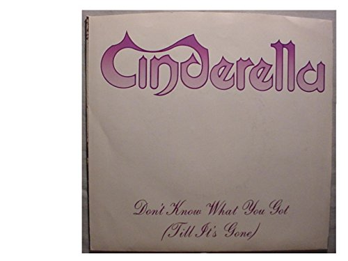 Cinderella Very Nice Original Radio Station Promo Issue 7 Inch 45 rpm & Original Picture Sleeve - Don't Know What You Got(Till It's Gone) - Same Title Both Sides - Mercury Records 1988