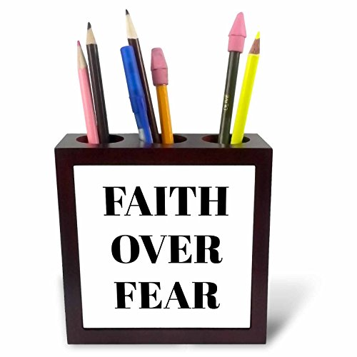 3dRose Xander inspirational quotes - Faith over fear, black letters on a white background - 5 inch tile pen holder (ph_265911_1) by 3dRose