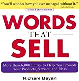 Words That Sell by Richard Bayan (1984-05-03)