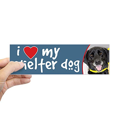 CafePress I Love My Shelter Dog Black Lab Bumper Sticker 10