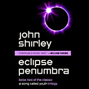 Eclipse Penumbra: A Song Called Youth, Book 2 | John Shirley