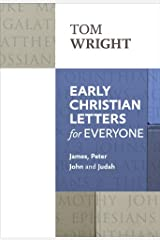 Early Christian Letters for Everyone (New Testament for Everyone Book 17) (English Edition) eBook Kindle