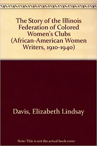 the story of the illinois federation of colored womens clubs the history of the order of the eastern star among colored people african american women - Colored People Book