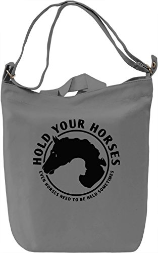 Hold Your Horses Borsa Giornaliera Canvas Canvas Day Bag| 100% Premium Cotton Canvas| DTG Printing|