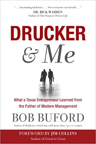 Drucker me what a texas entrepreneur learned from the father of drucker me what a texas entrepreneur learned from the father of modern management ed stetzer jim collins bob buford 9781617952760 amazon books fandeluxe Image collections