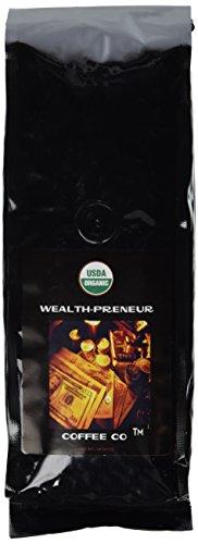 WealthPreneur Coffee Co. Organic Coffee. Whole Bean Organic Coffee. The World's Richest Coffee. Fair Trade. USDA Certified Organic. Shade Grown Coffee. 1lb Bag. Gourmet Coffee. Potent High Quality