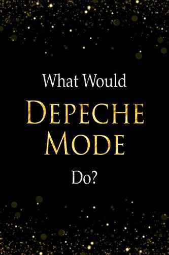 What Would Depeche Mode Do?: Depeche Mode Designer Notebook ()
