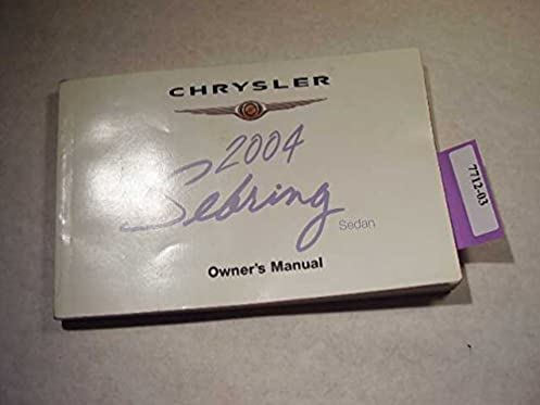 2004 chrysler sebring sedan owners manual chrysler amazon com books rh amazon com 2004 chrysler sebring repair manual free 2004 chrysler sebring manual pdf