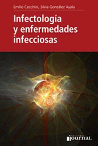 Infectología y Enfermedades Infecciosas [Hardcover] [Jan 01, 2011] Emilio Cecchini, Silvia E. Gonzalez Ayala