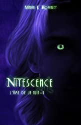 L'âme de la nuit, tome 1 : Nitescence