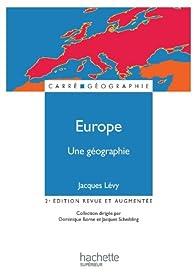 Europe, une géographie - La fabrique d'un continent par Jacques Lévy