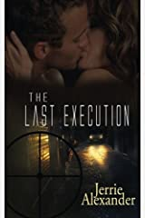 The Last Execution by Jerrie Alexander (2013-05-24) Paperback