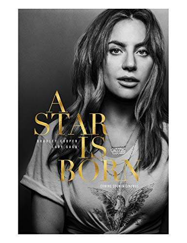A Star is Born (Lady Gaga 2018) Advance Movie Poster - Size 24 X 36 - This is a Certified Poster Office Print with Holographic Sequential Numbering for Authenticity.