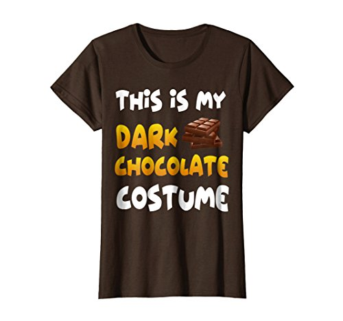 Chocolate Dark Halloween (Womens Funny This Is My Dark Chocolate Costume Halloween T Shirts XL Brown)