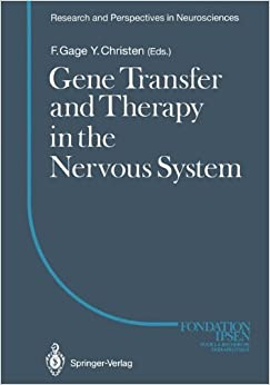 Book Gene Transfer and Therapy in the Nervous System (Research and Perspectives in Neurosciences)