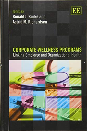 Corporate Wellness Programs: Linking Employee and Organizational Health