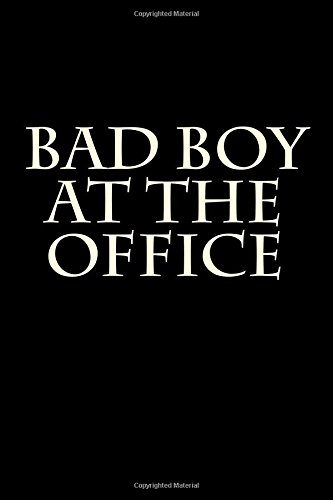 Bad Boy at the Office: Blank Lined Journal ebook