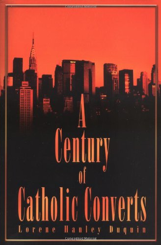 Download A Century of Catholic Converts PDF