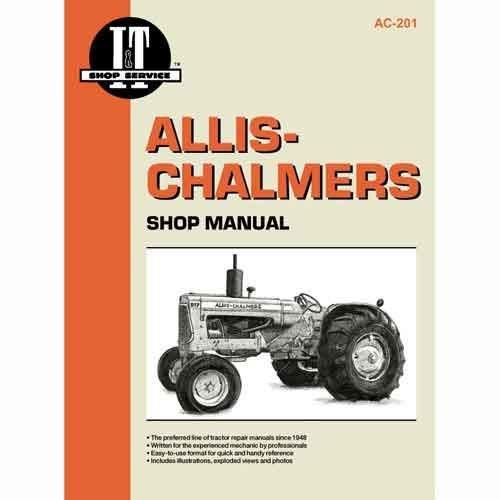 I&T Shop Manual Collection - AC-201 Allis Chalmers D15 D15 D15 D15 D17 D17 D17 D17 D17 D17 175 175 D12 D12 D12 D12 160 160 170 170 D10 D10 D10 D10 D14 D14