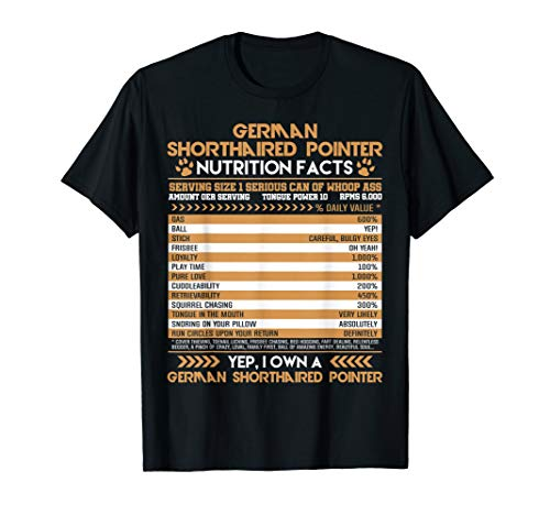 German Shorthaired Pointer Nutritional Facts Novelty T Shirt