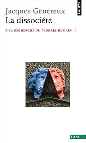 Dissoci T La Recherche Du Progr S Humain La V1 English