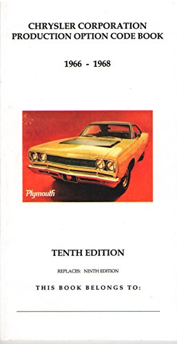 - Mopar Dodge Plymouth Chrysler 1966, 1967 & 1968 Production Code Book - Fender Tag & VIN