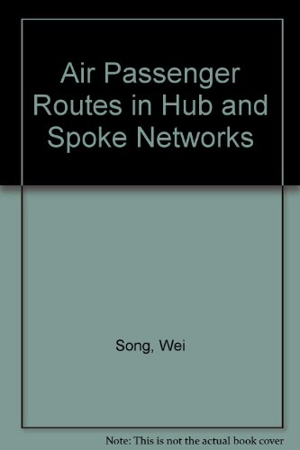 Air Passenger Routes in Hub and Spoke Networks
